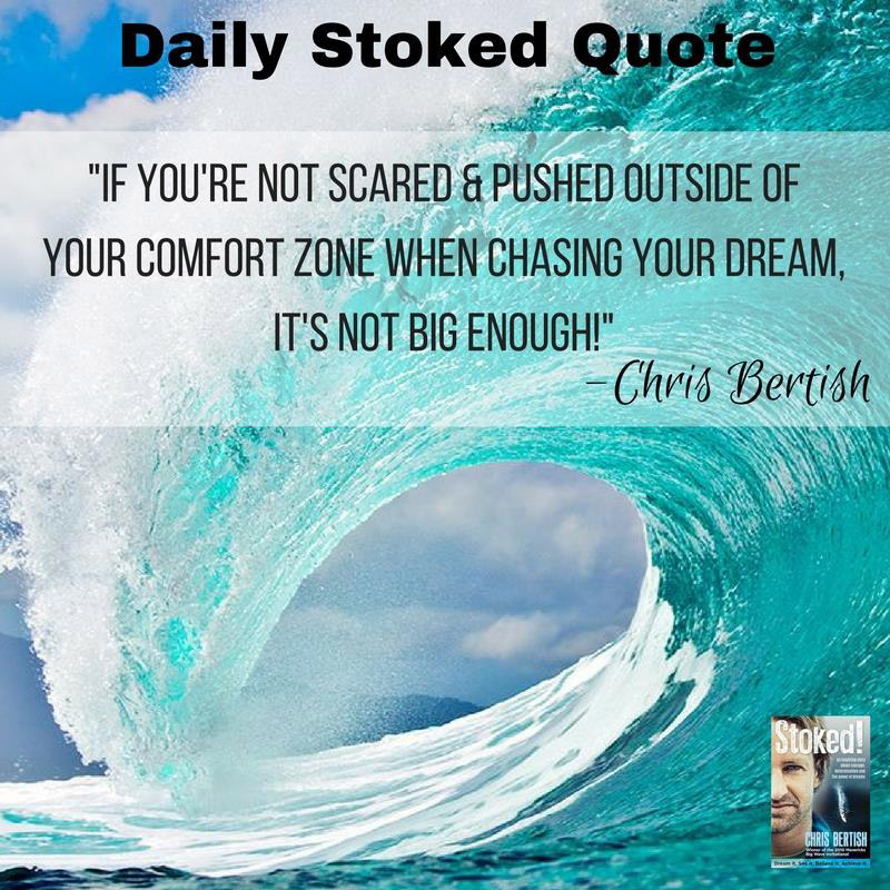 Chris Bertish motivation Daily Stoked Quote