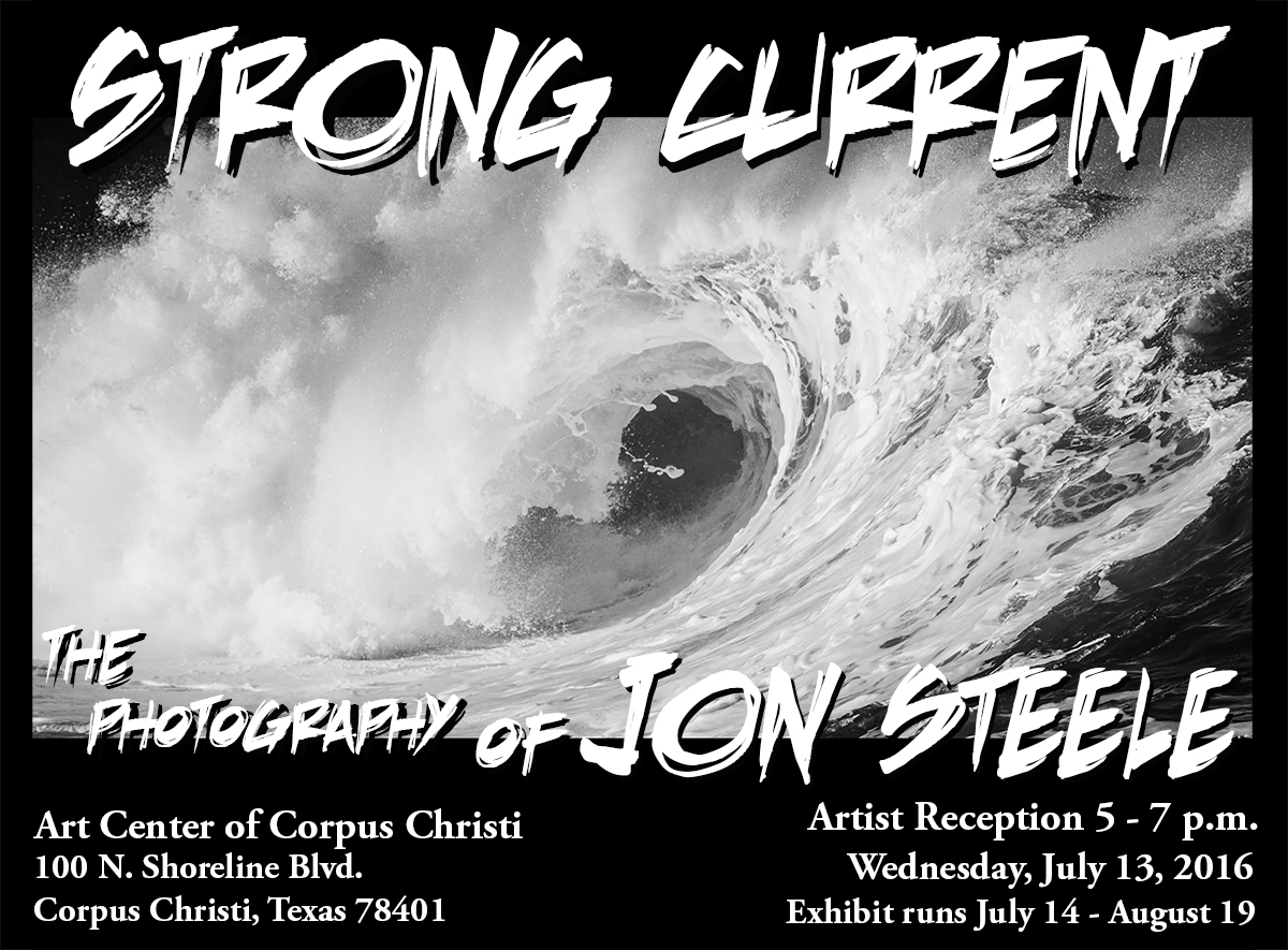 Jon Steele, Texas' most published surf photographer, introduces his latest exhibit, 'Strong Current,' at the Art Center of Corpus Christi